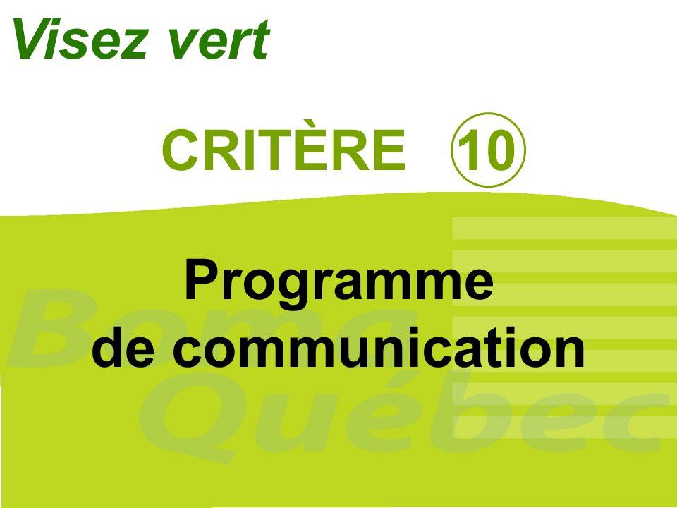 46 CRITÈRE 10 Programme de communication Visez vert