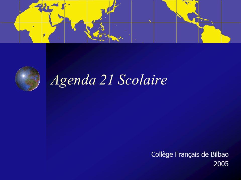 Agenda 21 Scolaire Collège Français de Bilbao 2005