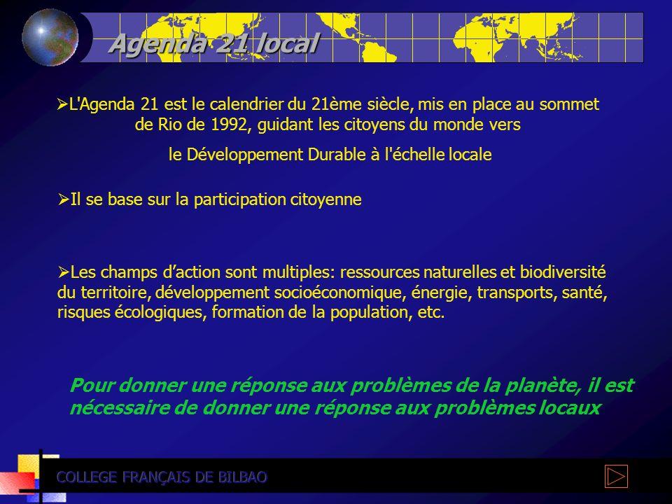 Agenda 21 local L'Agenda 21 est le calendrier du 21ème siècle, mis en place au sommet de Rio de 1992, guidant les citoyens du monde vers le Développem