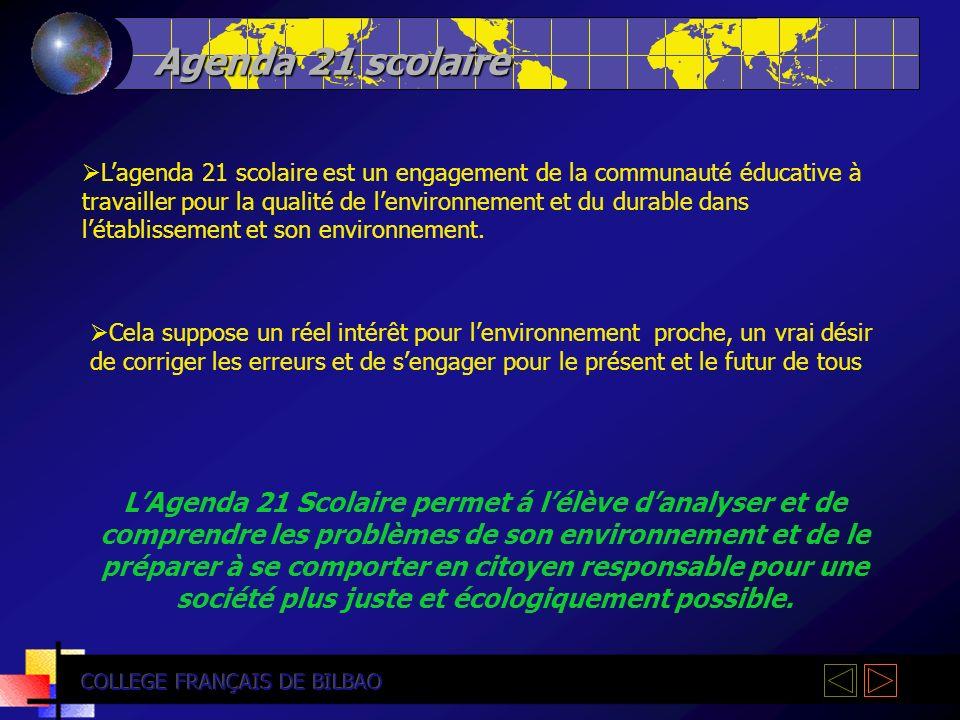 Agenda 21 scolaire Lagenda 21 scolaire est un engagement de la communauté éducative à travailler pour la qualité de lenvironnement et du durable dans