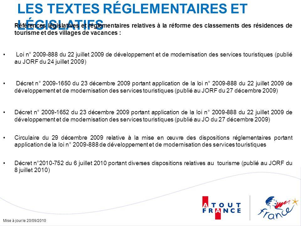 Mise à jour le 20/09/2010 LES TEXTES RÉGLEMENTAIRES ET LÉGISLATIFS Références législatives et réglementaires relatives à la réforme des classements de