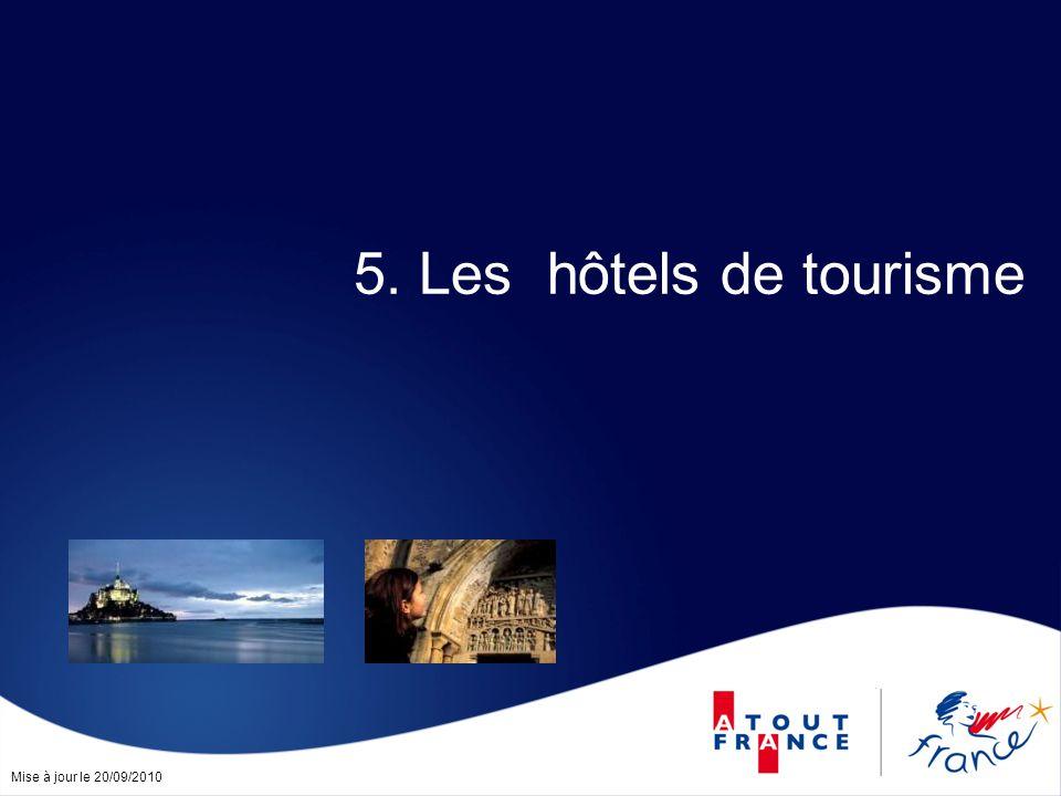 Mise à jour le 20/09/2010 5. Les hôtels de tourisme