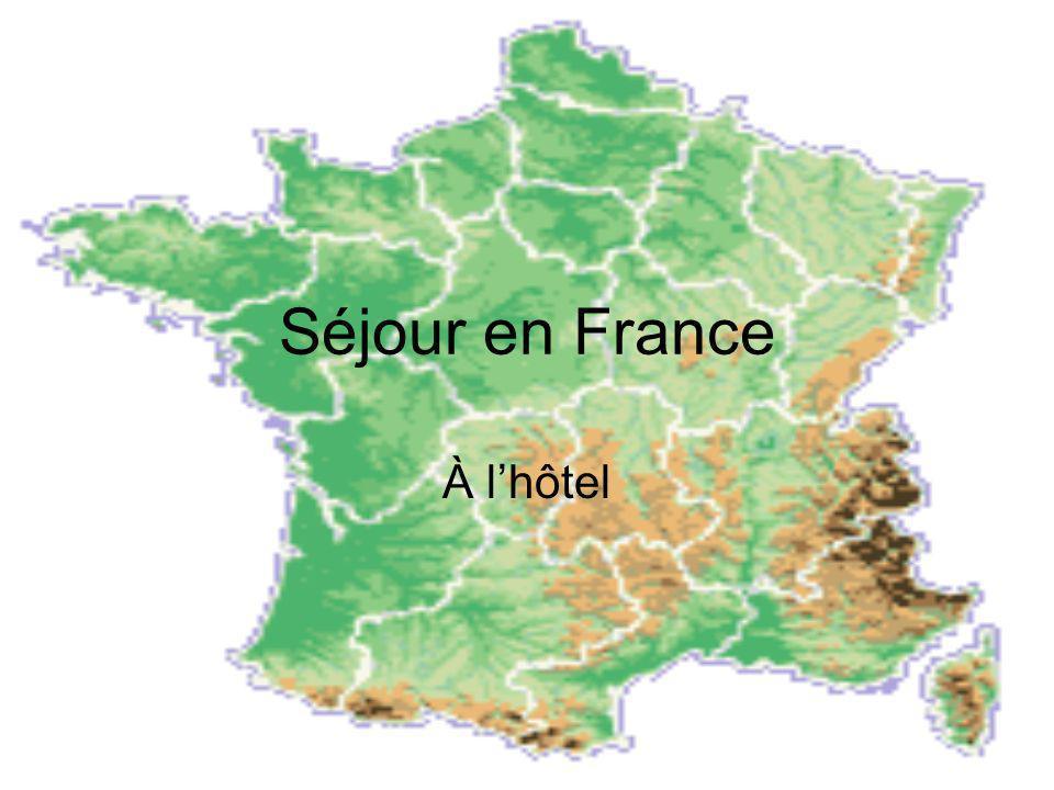 Séjour en France À lhôtel