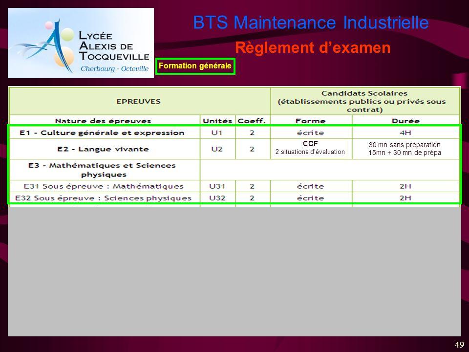 BTS Maintenance Industrielle 49 Règlement dexamen Formation générale CCF 2 situations dévaluation 30 mn sans préparation 15mn + 30 mn de prépa