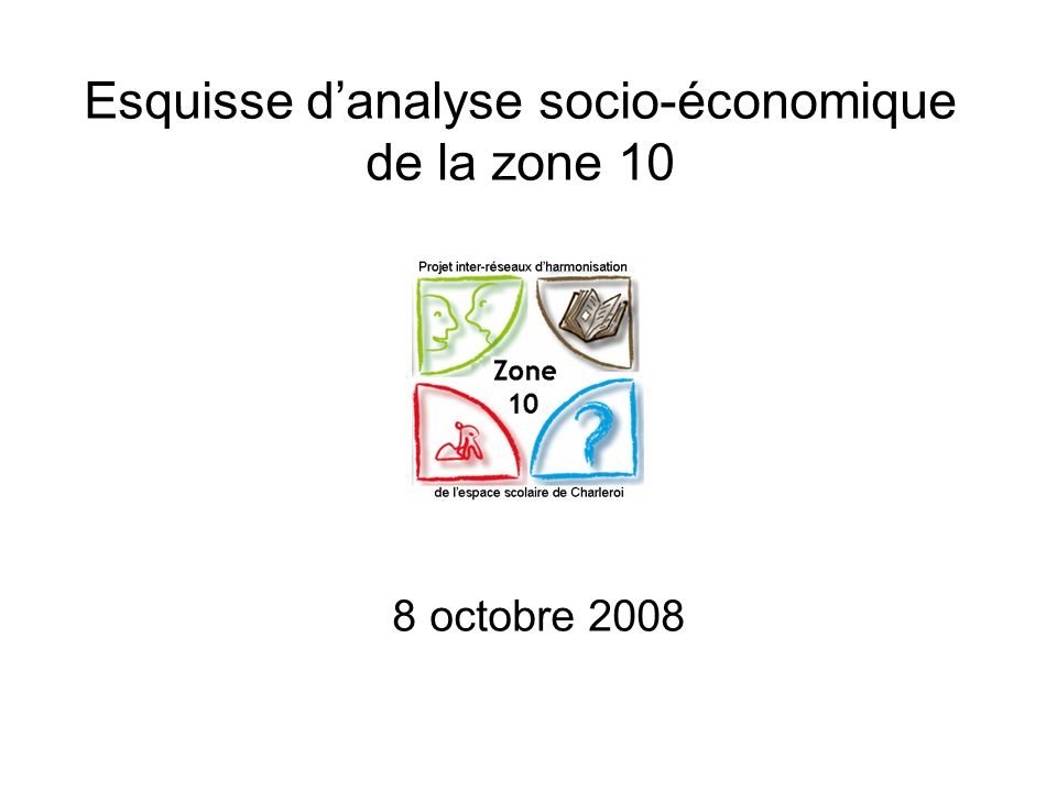 Esquisse danalyse socio-économique de la zone 10 8 octobre 2008