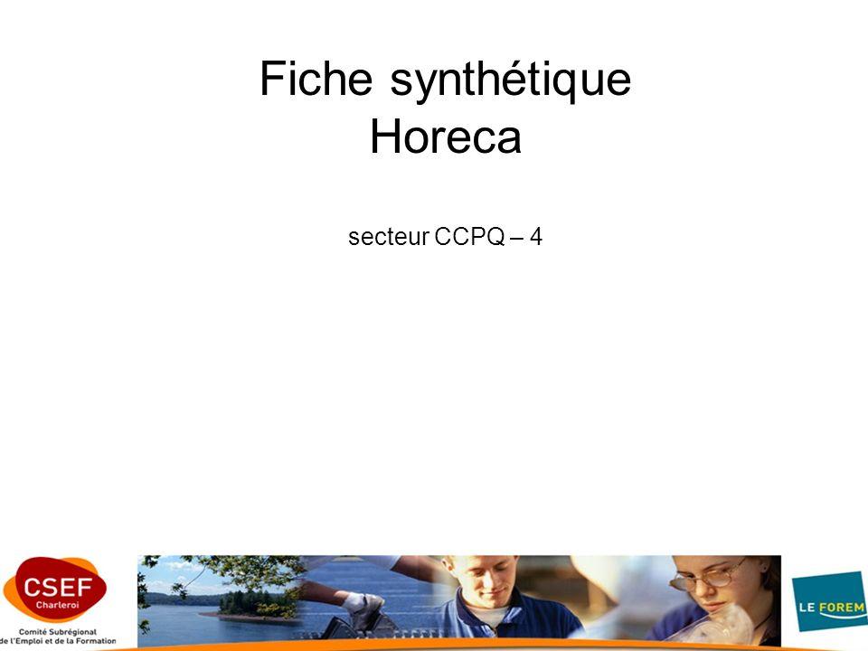 Fiche synthétique Horeca secteur CCPQ – 4