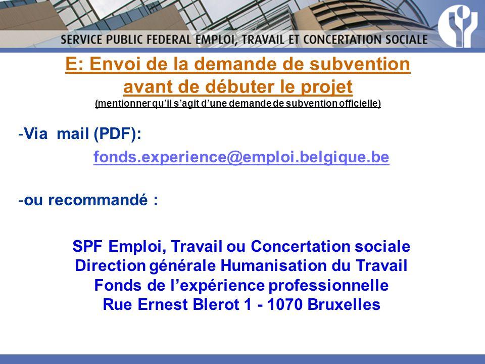 E: Envoi de la demande de subvention ( avant de débuter le projet (mentionner quil sagit dune demande de subvention officielle) -Via mail (PDF): fonds