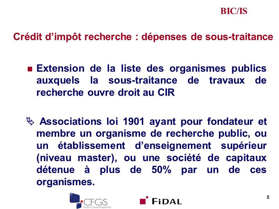 Crédit dimpôt recherche : dépenses de sous-traitance Extension de la liste des organismes publics auxquels la sous-traitance de travaux de recherche o
