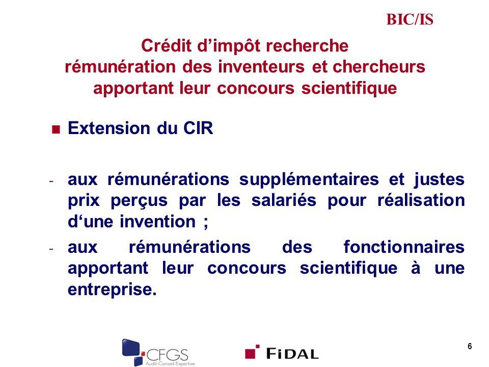 Crédit dimpôt recherche rémunération des inventeurs et chercheurs apportant leur concours scientifique Extension du CIR - aux rémunérations supplément
