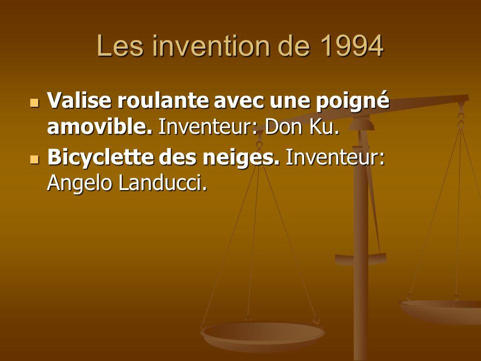 Les invention de 1994 Valise roulante avec une poigné amovible. Inventeur: Don Ku. Valise roulante avec une poigné amovible. Inventeur: Don Ku. Bicycl