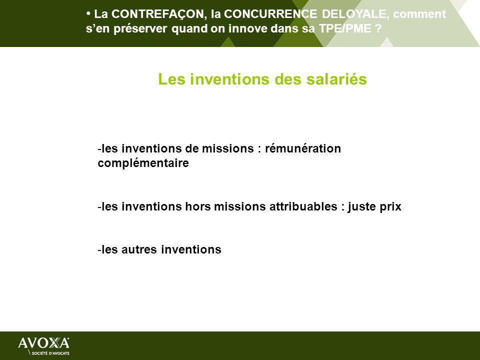 La CONTREFAÇON, la CONCURRENCE DELOYALE, comment sen préserver quand on innove dans sa TPE/PME ? Les inventions des salariés -les inventions de missio