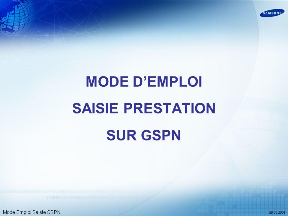 Mode Emploi Saisie GSPN MODE DEMPLOI SAISIE PRESTATION SUR GSPN 29.05.2009