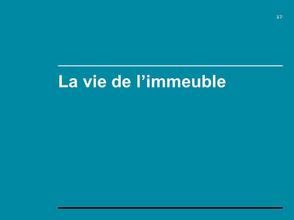 17 La vie de limmeuble