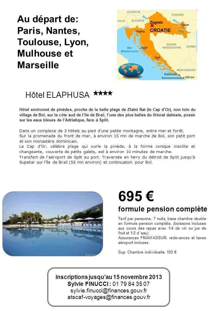 Hôtel ELAPHUSA 695 formule pension complète Tarif par personne, 7 nuits, base chambre double en formule pension complète, (boissons incluses aux cours des repas avec 1/4 de vin ou jus de fruit et 1/2 d eau).