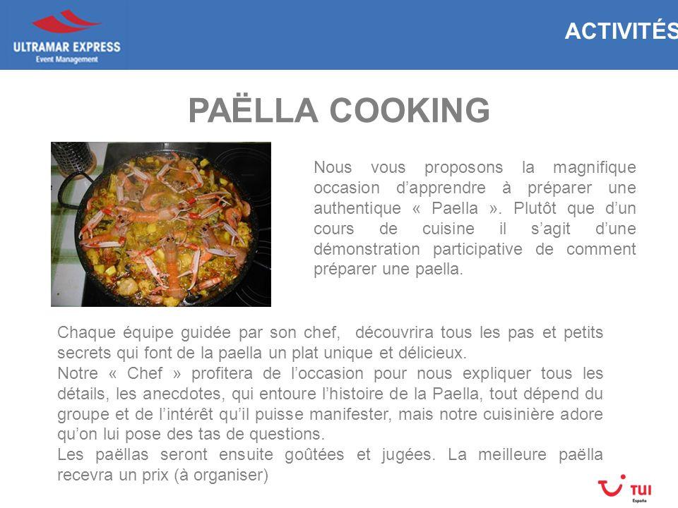 Nous vous proposons la magnifique occasion dapprendre à préparer une authentique « Paella ».