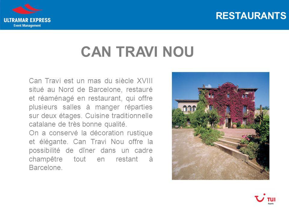 Can Travi est un mas du siècle XVIII situé au Nord de Barcelone, restauré et réaménagé en restaurant, qui offre plusieurs salles à manger réparties sur deux étages.