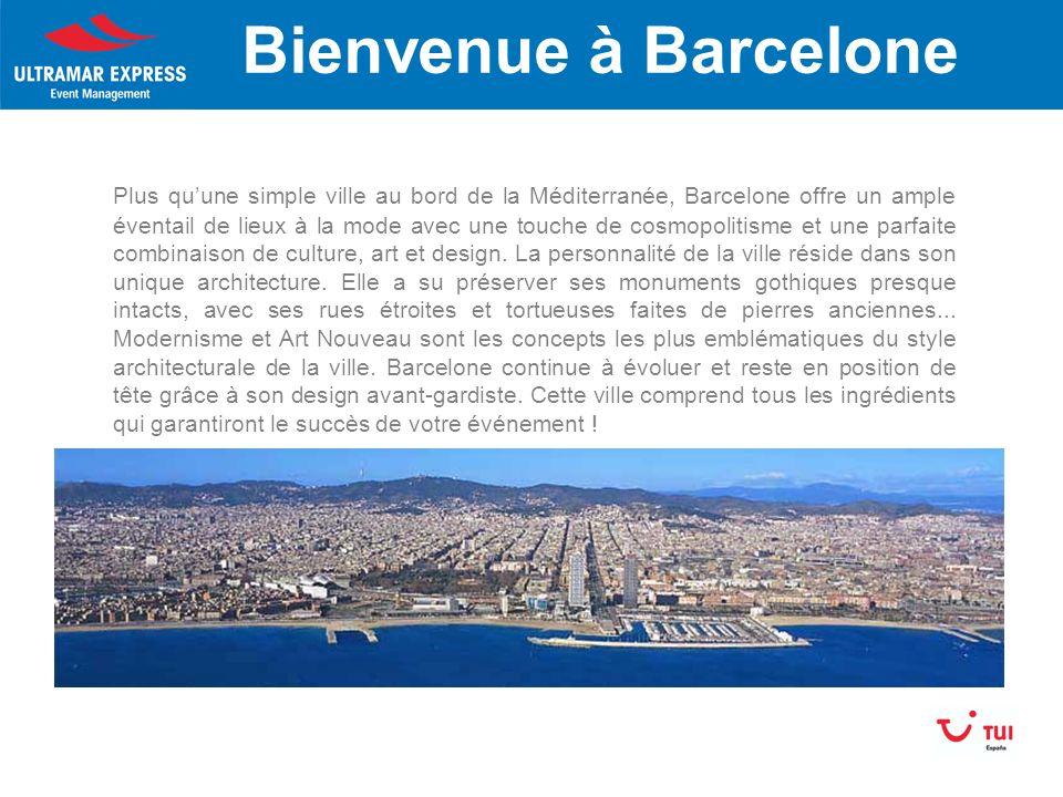 Bienvenue à Barcelone Plus quune simple ville au bord de la Méditerranée, Barcelone offre un ample éventail de lieux à la mode avec une touche de cosmopolitisme et une parfaite combinaison de culture, art et design.
