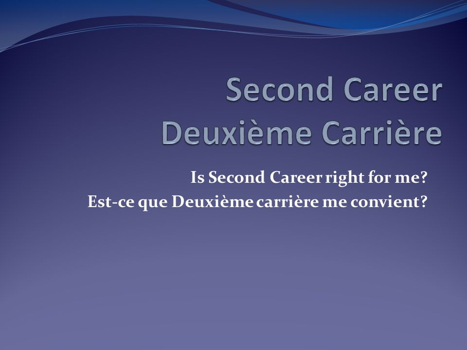 C.S.C.V.Emploi Ontario What is Second Career. Second Career provides laid-off workers (since Jan.