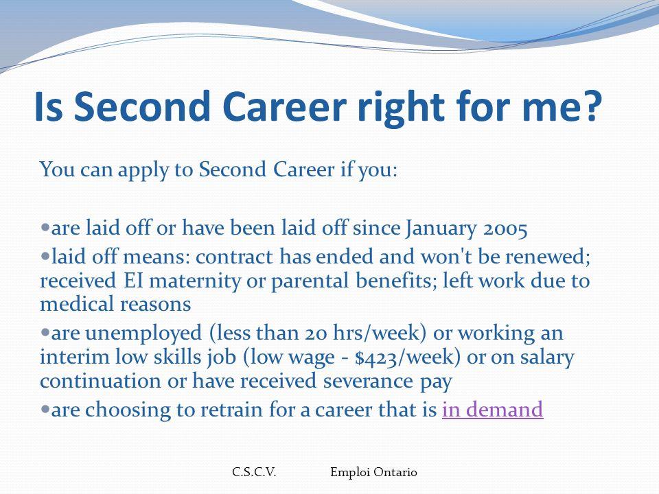 C.S.C.V.Emploi Ontario Est-ce que Deuxième carrière me convient.