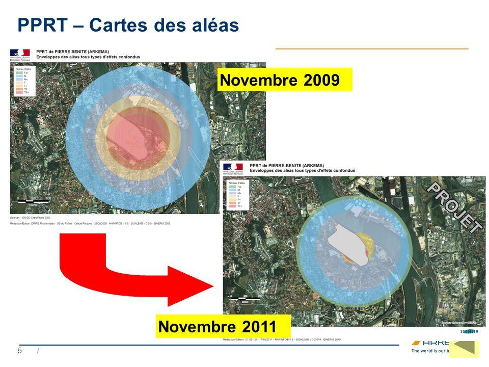5 / PPRT – Cartes des aléas Novembre 2009 Novembre 2011