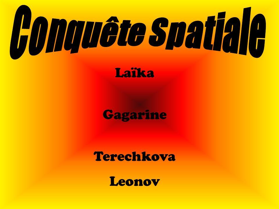 Laïka Gagarine Terechkova Leonov