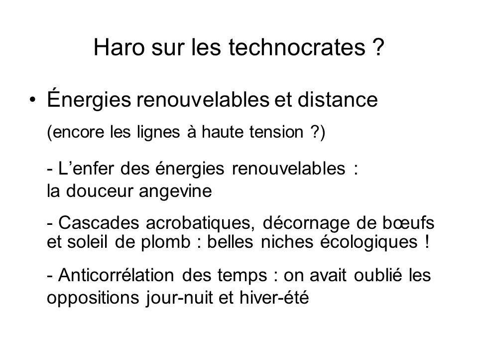 Haro sur les technocrates ? Énergies renouvelables et distance (encore les lignes à haute tension ?) - Lenfer des énergies renouvelables : la douceur