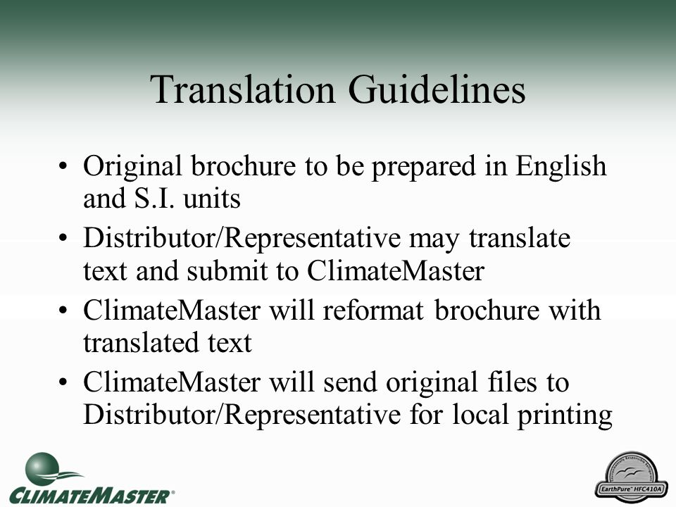 Translation Guidelines Original brochure to be prepared in English and S.I.