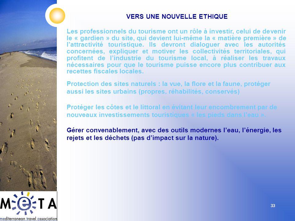 33 Les professionnels du tourisme ont un rôle à investir, celui de devenir le « gardien » du site, qui devient lui-même la « matière première » de lat