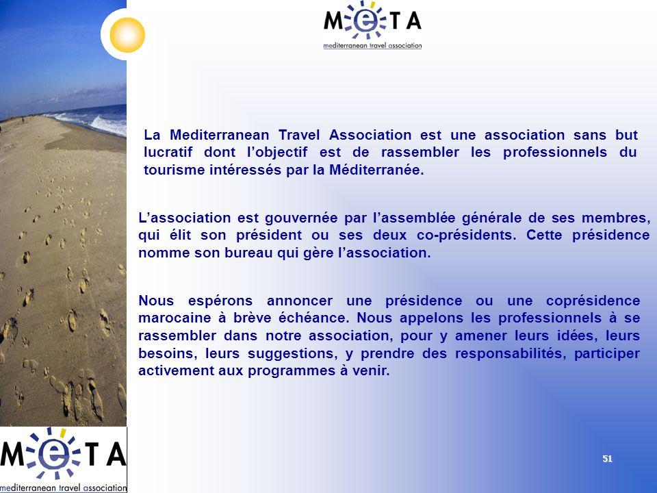 5151 La Mediterranean Travel Association est une association sans but lucratif dont lobjectif est de rassembler les professionnels du tourisme intéres