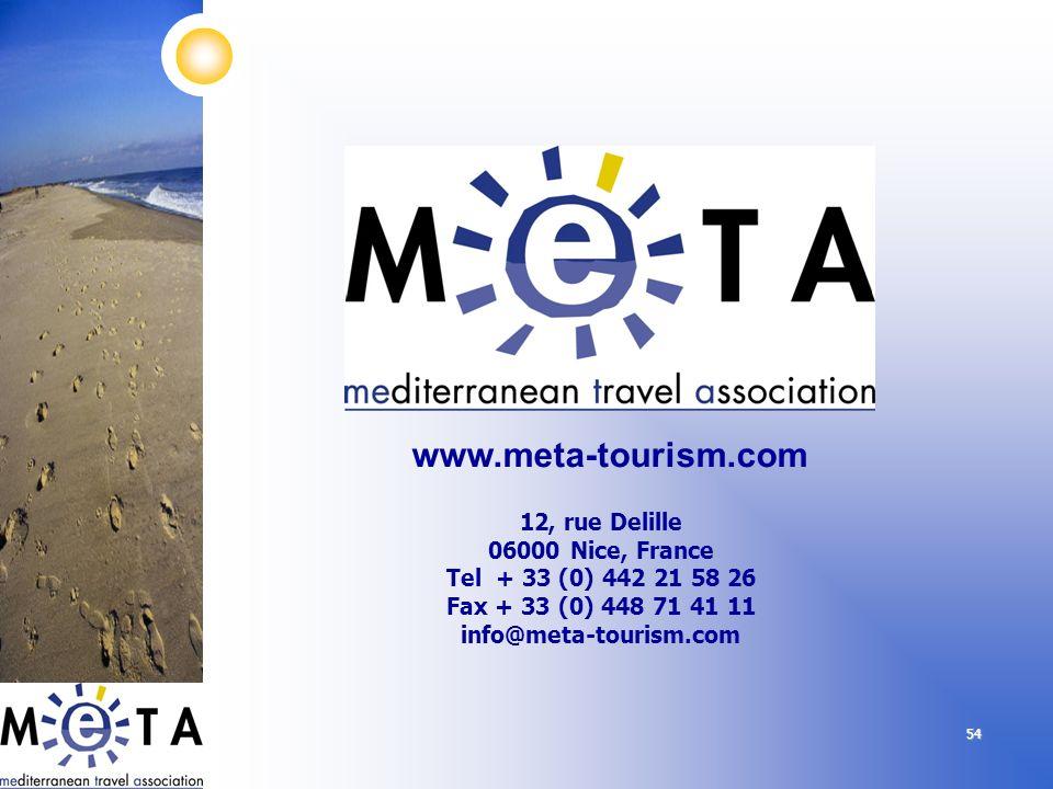 54 12, rue Delille 06000 Nice, France Tel + 33 (0) 442 21 58 26 Fax + 33 (0) 448 71 41 11 info@meta-tourism.com www.meta-tourism.com