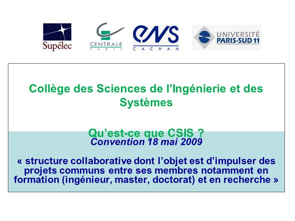 Convention 18 mai 2009 « structure collaborative dont lobjet est dimpulser des projets communs entre ses membres notamment en formation (ingénieur, ma