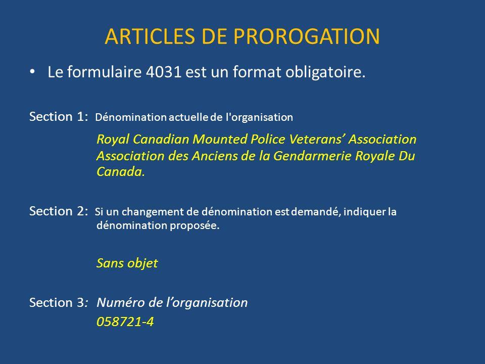 ARTICLES DE PROROGATION Le formulaire 4031 est un format obligatoire.