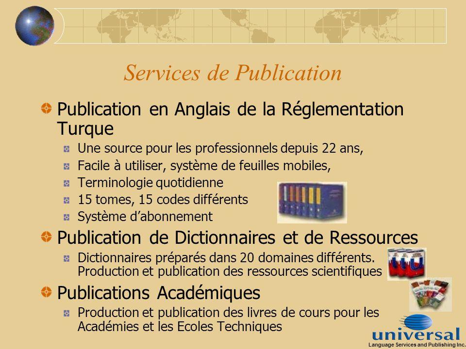 Services de Publication Publication en Anglais de la Réglementation Turque Une source pour les professionnels depuis 22 ans, Facile à utiliser, systèm