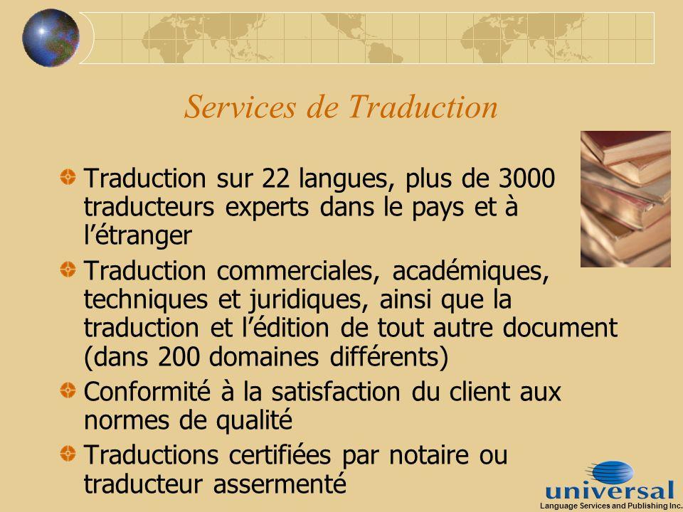 Services de Traduction Traduction sur 22 langues, plus de 3000 traducteurs experts dans le pays et à létranger Traduction commerciales, académiques, t