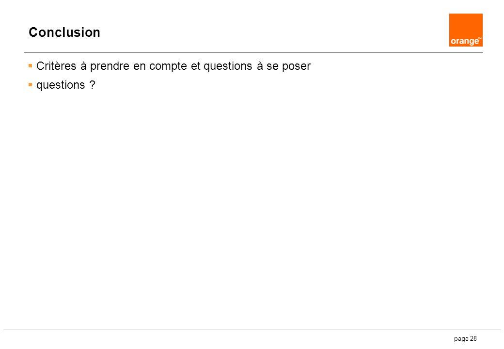 page 28 Conclusion Critères à prendre en compte et questions à se poser questions