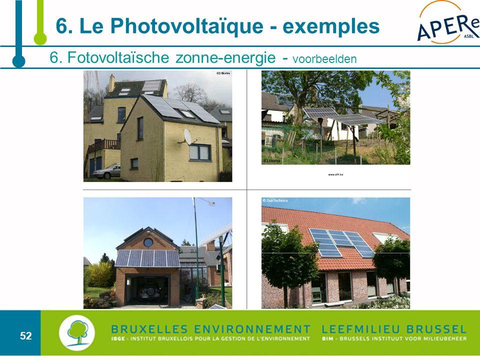 52 6. Fotovoltaïsche zonne-energie - voorbeelden 6. Le Photovoltaïque - exemples