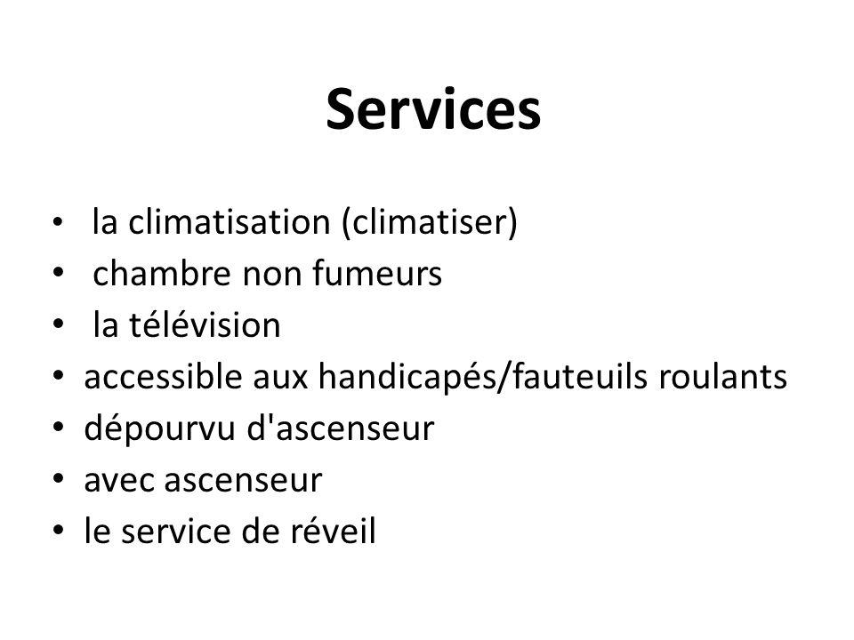 Services la climatisation (climatiser) chambre non fumeurs la télévision accessible aux handicapés/fauteuils roulants dépourvu d'ascenseur avec ascens