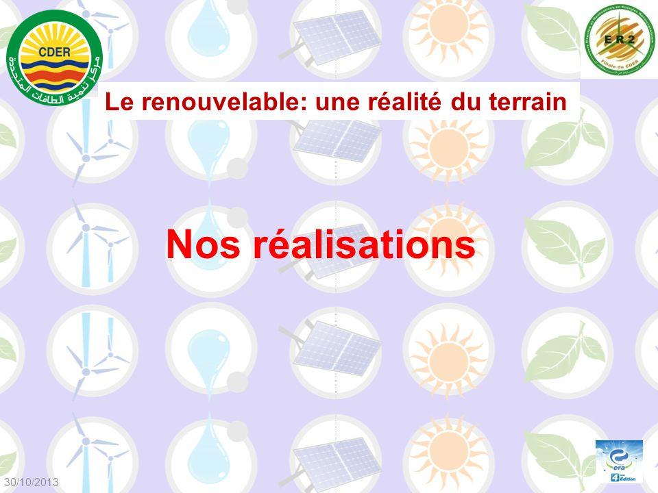 Nos réalisations Le renouvelable: une réalité du terrain 30/10/2013