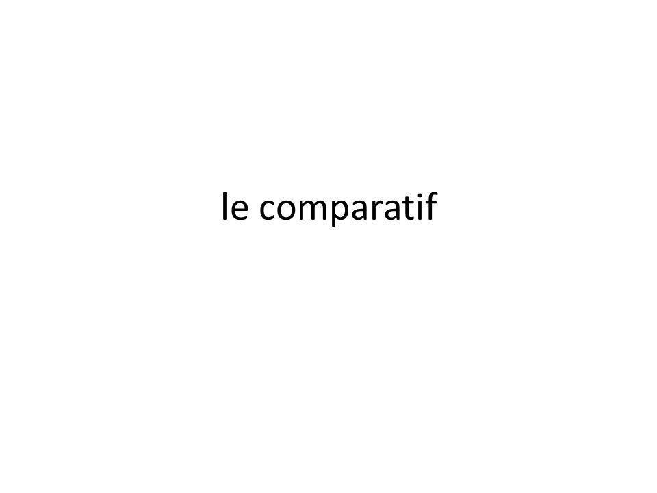 le comparatif