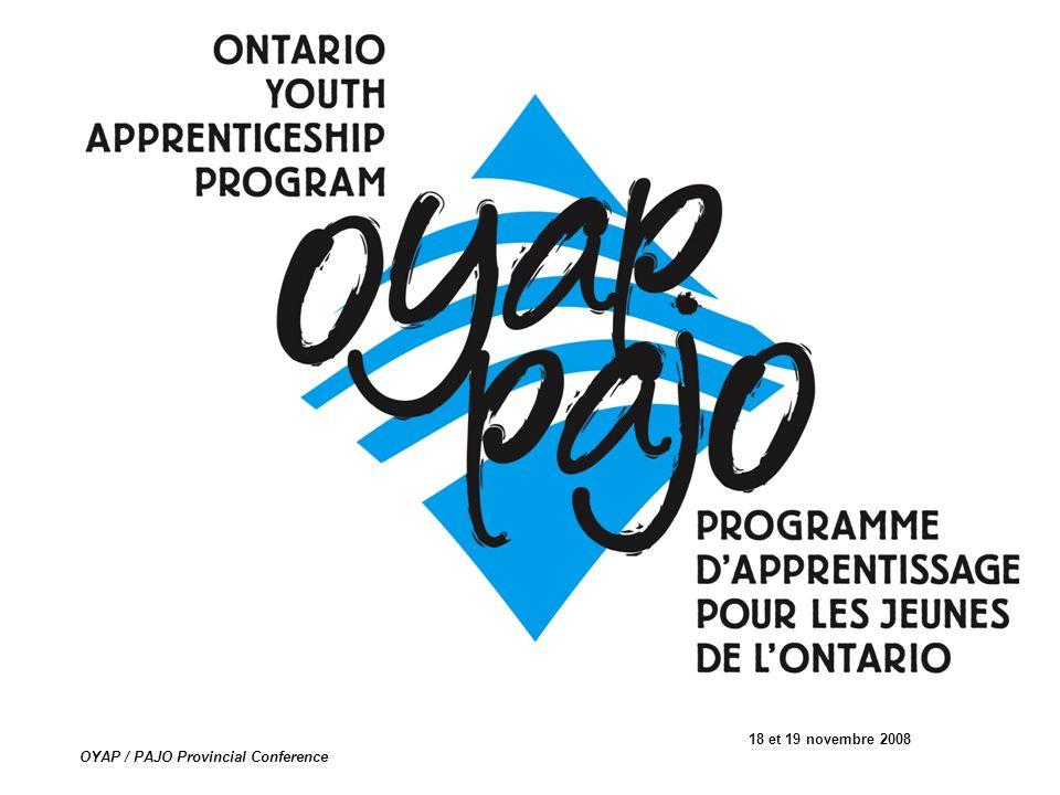 18 et 19 novembre 2008 OYAP / PAJO Provincial Conference
