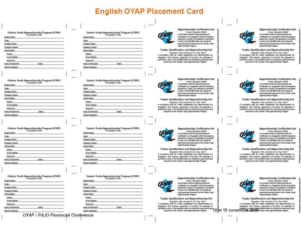 English OYAP Placement Card 18 et 19 novembre 2008 OYAP / PAJO Provincial Conference