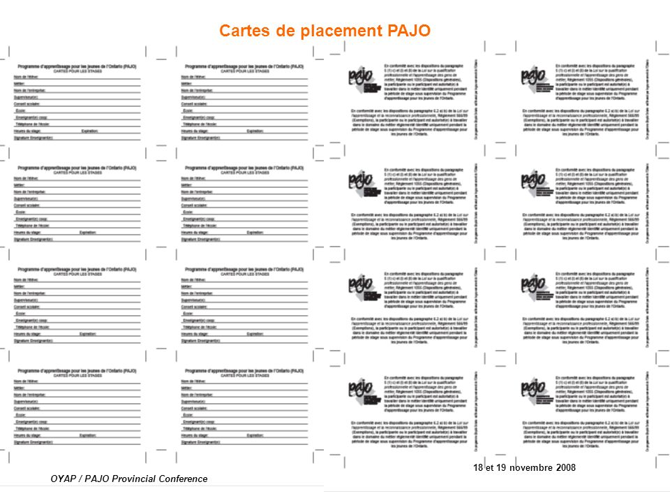 Cartes de placement PAJO 18 et 19 novembre 2008 OYAP / PAJO Provincial Conference