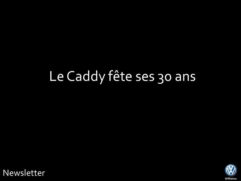 Newsletter Le Caddy fête ses 30 ans
