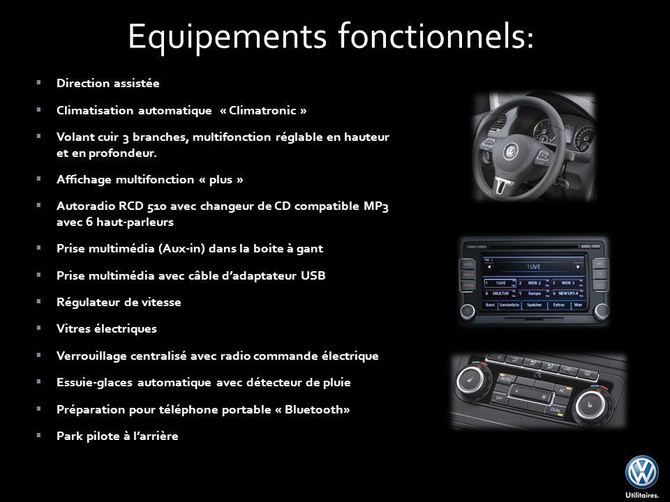 Direction assistée Climatisation automatique « Climatronic » Volant cuir 3 branches, multifonction réglable en hauteur et en profondeur.