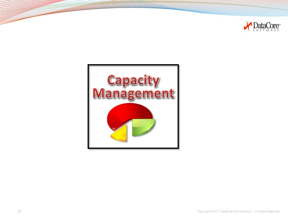 Copyright © 2011 DataCore Software Corp. – All Rights Reserved. La virtualisation de stockage Datacore adresse les 3 tâches majeures qui sont :