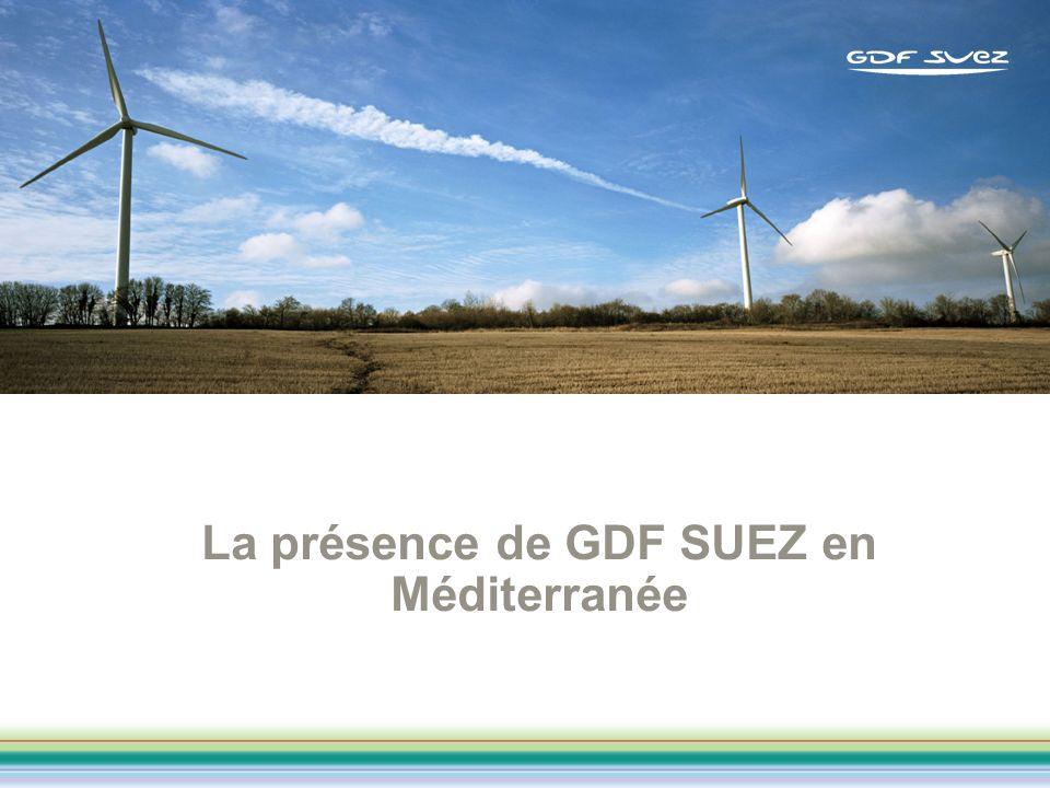 La présence de GDF SUEZ en Méditerranée