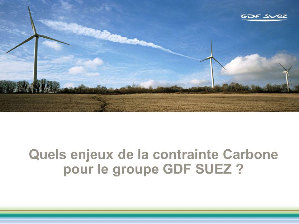 Quels enjeux de la contrainte Carbone pour le groupe GDF SUEZ ?