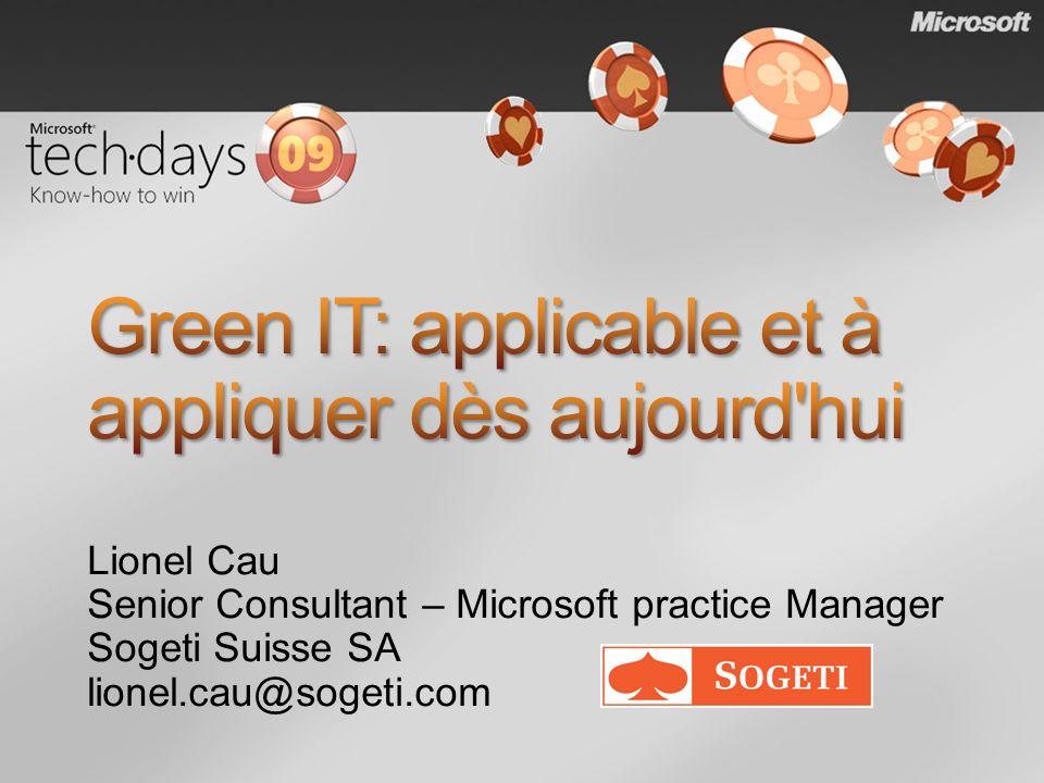 Lionel Cau Senior Consultant – Microsoft practice Manager Sogeti Suisse SA lionel.cau@sogeti.com