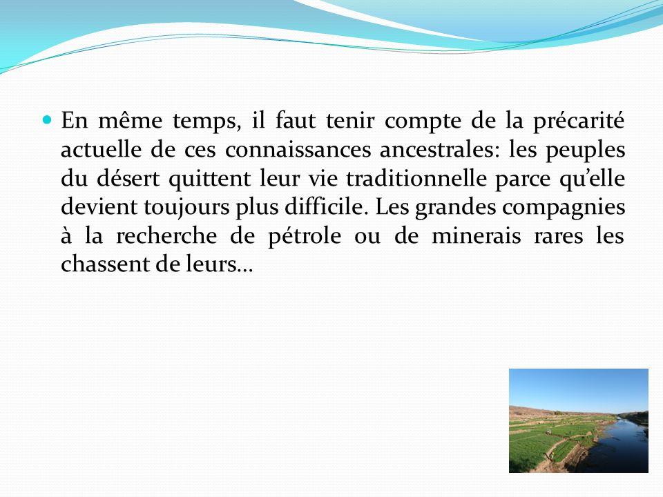 transhumances sans respect pour leur cycle de développement naturel.