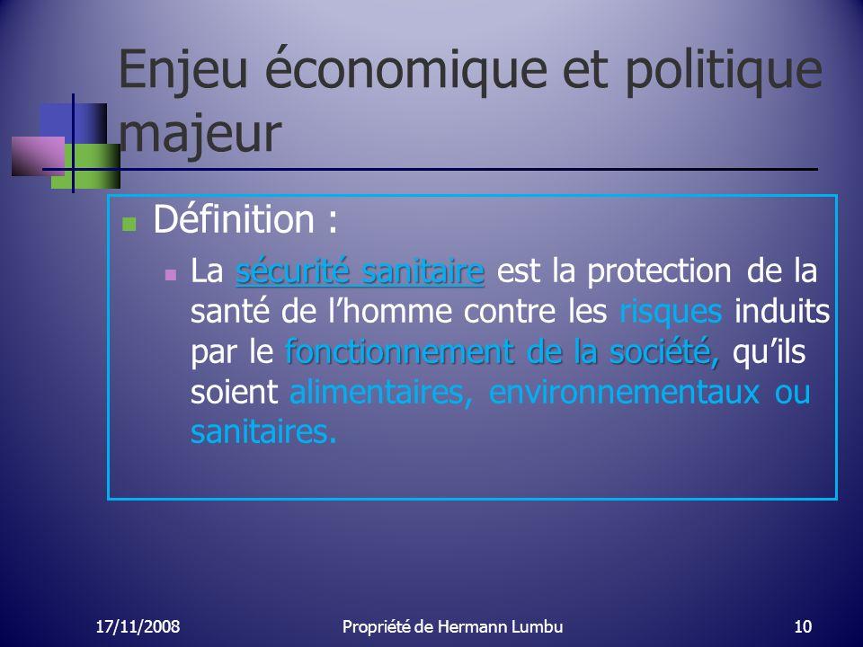 Enjeu économique et politique majeur Définition : sécurité sanitaire fonctionnement de la société, La sécurité sanitaire est la protection de la santé